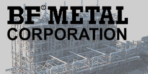 BF METAL CORPORATION - EXHIBITOR